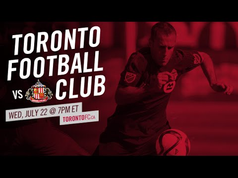 Toronto FC vs. Sunderland AFC