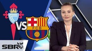 Celta Vigo Vs Barcelona 05.04.15 | La Liga Match Preview & Tips