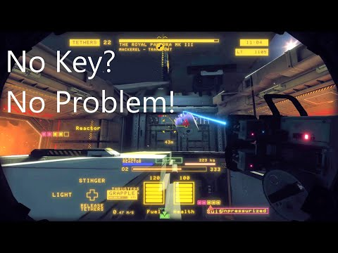 (outdated) No Keys? No problem! - Hardspace Shipbreaker |