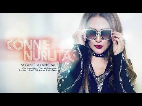 Connie Nurlita - Ayang Ayangmu (Official Radio Release)