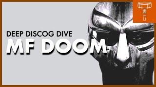 DEEP DISCOG DIVE: MF DOOM