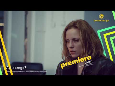 """Serial """"Układ"""" w Polsat Box Go"""