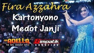 FIRA AZZAHRA - Kartonyono Medot Janji. full flash ( ADELLA live Pasuruan)