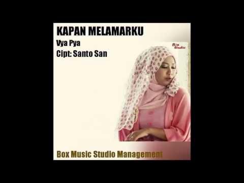 Vya Pya - Kapan Melamarku [Official Video Music]