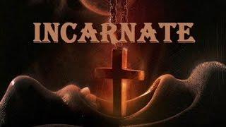 Обзор на фильм - Инкарнация