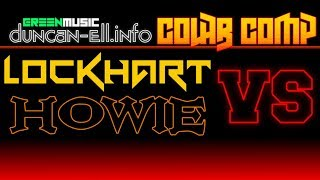 LOCKHART vs HOWIE [ Colab Comp ] - QF