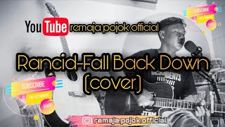 Rancid-Fall Back Down (cover) || Remaja Pojok Official