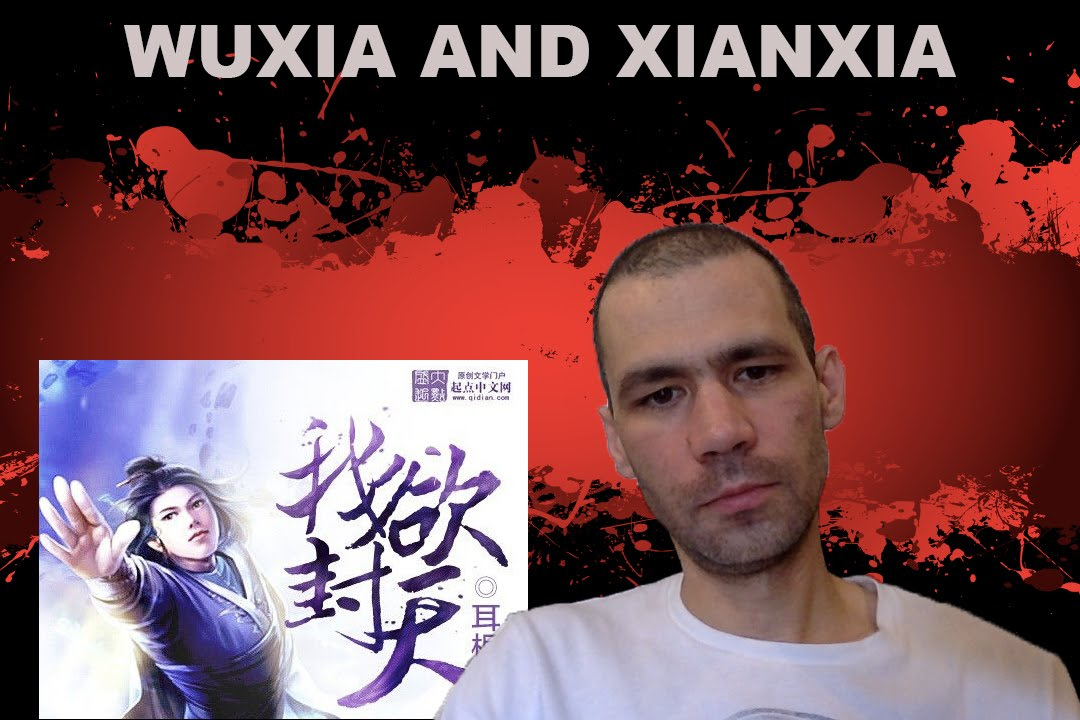 WUXIA AND XIANXIA TRANSLATIONS