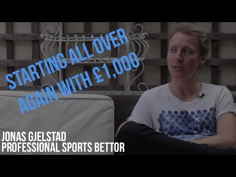 Starting over again with only £1,000. EPISODE 6 | Jonas Gjelstad - Professional Sports Bettor