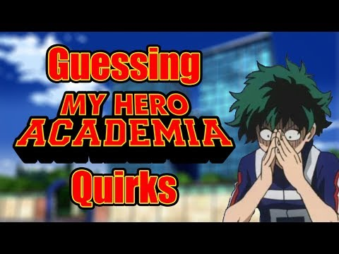 Guessing My Hero Academia Quirks (ft. Nem)