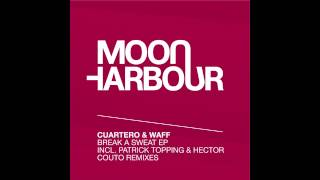 Cuartero & wAFF - Break A Sweat (MHR073)