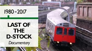 Last of the D Stock - Documentary