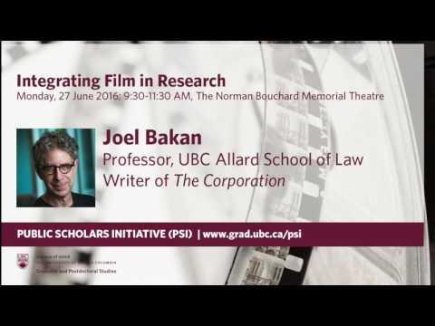 Integrating Film and Research, Joel Bakan