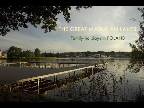 The Great Masurian Lakes/MAZURY Family trip