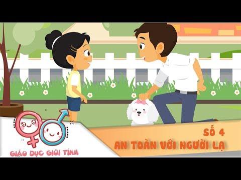 Số 4: An toàn với người lạ   Giáo dục giới tính cho trẻ 2018   VTV7