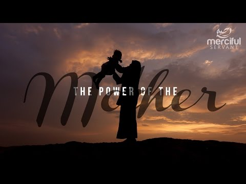 The Power Of The Mother – Motivational Speech