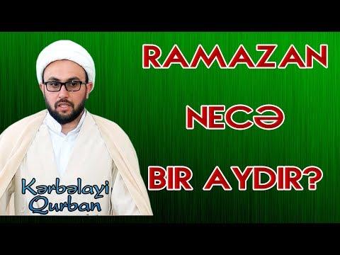 """Kərbəlayi Qurban """"Allahın ən Dəyərli Ayı Ramazan""""  (2o19)"""