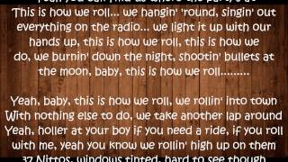 This is How We Roll - Florida Georgia Line ft.  Luke Bryan Lyrics