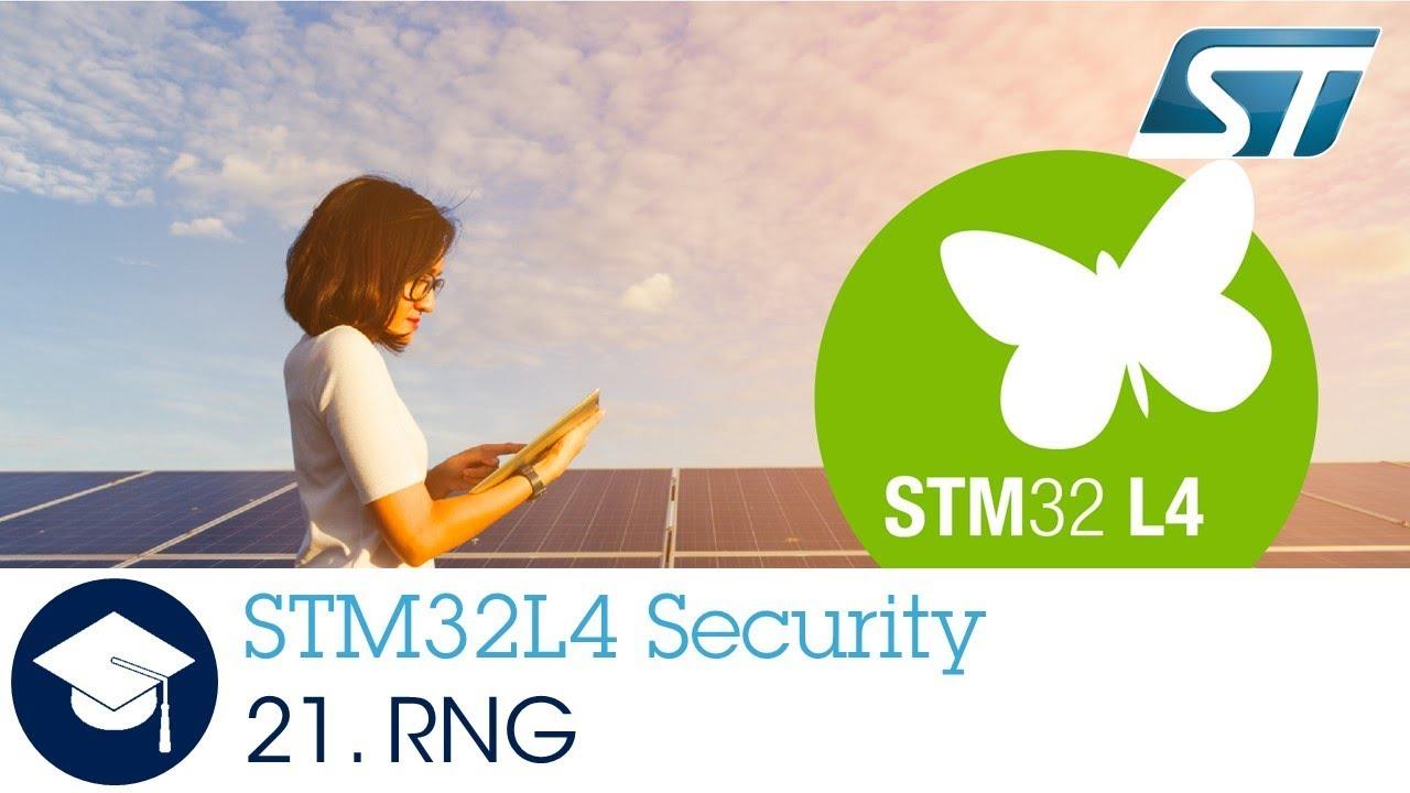 STM32L4 OLT - 21  Security - Random Number Generator