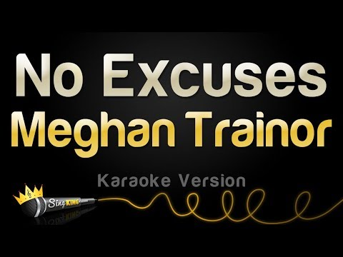 Meghan Trainor - No Excuses (Karaoke Version)