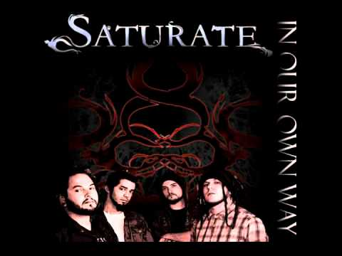 Клип Saturate - In Our Own Way