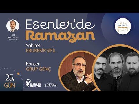 Esenler'de Ramazan 25. Gün | Doç. Dr. Ebubekir Sifil Sohbeti & Grup Genç Konseri (Canlı Yayın)