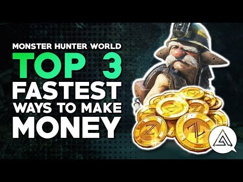 Top 3 Fastest Ways to Make Money (Zenny) in Monster Hunter World
