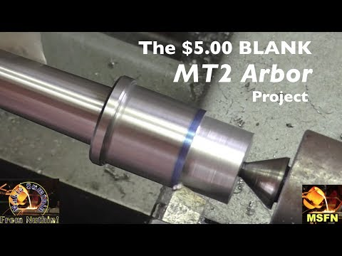 QWIK CLIP - Making a $5.00 Morse Taper 2 Blank Arbor - MSFN