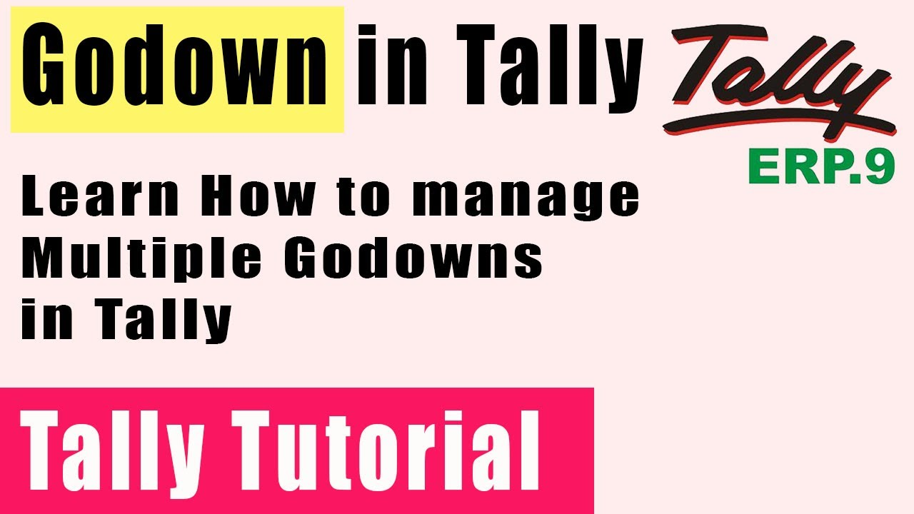 TallyERP9   Godown Creation   Inventory Masters   YouTube
