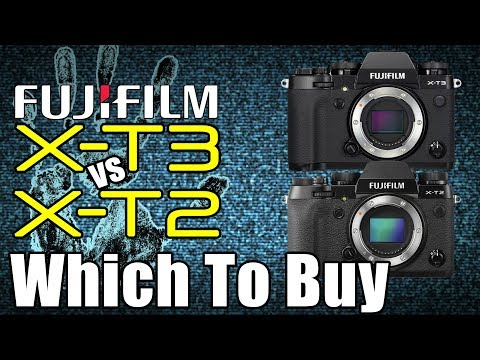 FujiFilm X-T3 Or X-T2 Which Is A Better Buy?