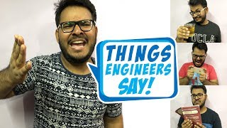 Things Engineers Say | Funny Video