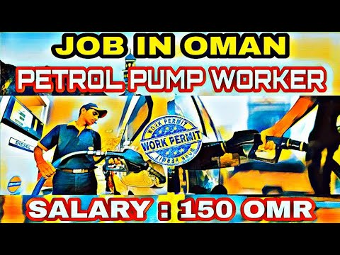 PETROL PUMP WORKER JOB IN OMAN !! SALARY 150 OMR !! GLOBAL ABROAD JOB