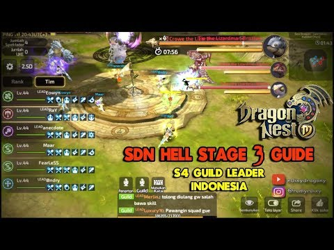 Guide SDN HELL Stage 3 !!! Dragon Nest M - S4 GUILD LEADER (Spec Mode)