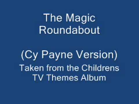 The Magic Roundabout - Cy Payne