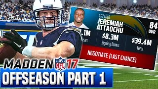 Madden 17 Chargers Franchise Year 2 - Offseason Part 1/2 (Free Agency, Scouting) | Ep.45