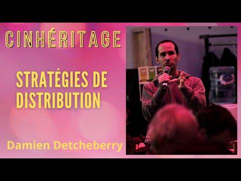 #23 – DAMIEN DETCHEBERRY: STRATÉGIES DE DISTRIBUTIONS