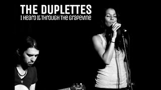 I Heard it Through The Grapevine - Acoustic Guitar Cover Marvin Gaye - The Duplettes