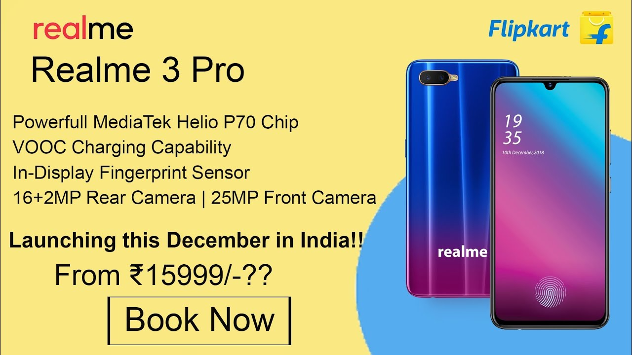 Realme 3 Pro Final Confirmed Details!! Price, Specifications, Launch Date!!
