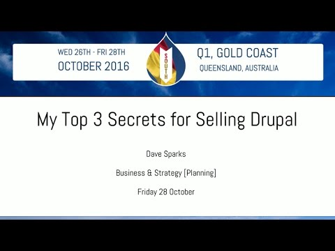 My Top 3 Secrets for Selling Drupal