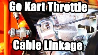 Go Kart Throttle Cable: Linkage and Installation Video