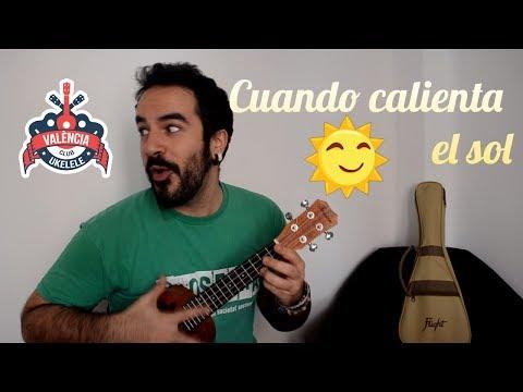 Cuando calienta el sol - Club Ukelele Valencia (Ukulele Tutorial)