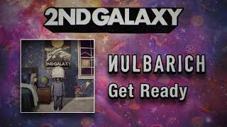 Nulbarich - Get Ready (Audio)