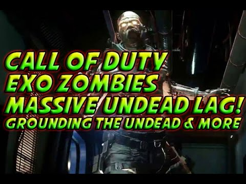 Call Of Duty Exo Zombies EPIC LAG Grounding The Undead - Call duty exo zombies trailer looks epic
