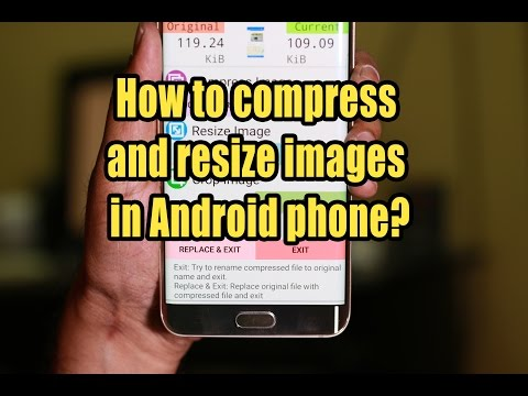 how-to-compress-and-resize-images-in-android-phone?