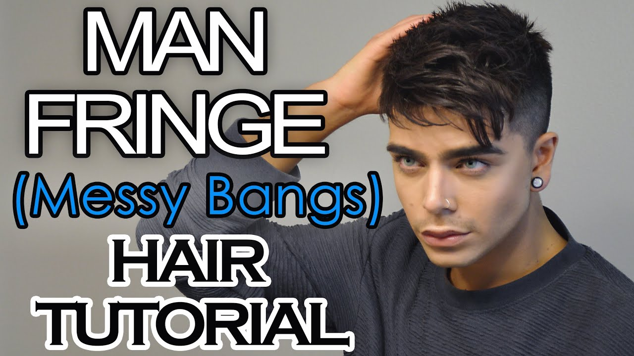 man fringe (messy bangs) | men's hairstyle tutorial | ft. mister