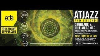 BACK CORNER RECAP #ADE13 [Day 2] [Atjazz / Jullian Gomes / Osunlade / Karizma + More]