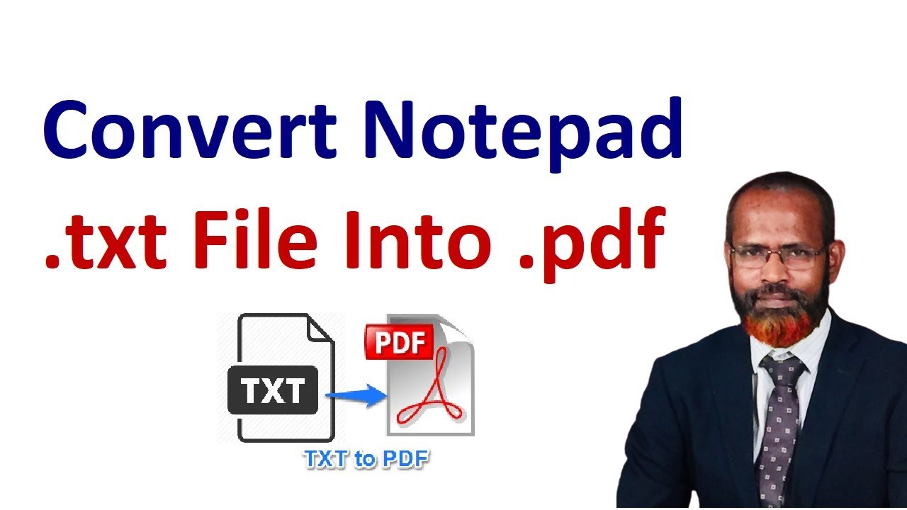 How To Convert Notepad txt File To pdf