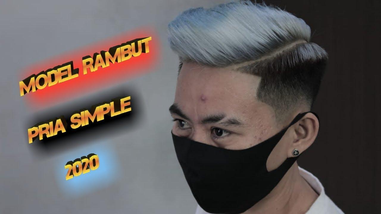 Model Rambut Pria Simple 2020 Model Rambut Pria Wajah Lonjong Kurus Mens Hairstyle 2021 Youtube