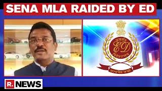 ED Raids 10 Places Across Mumbai Related To Shiv Sena MLA Pratap Sarnaik In Money Laundering Case
