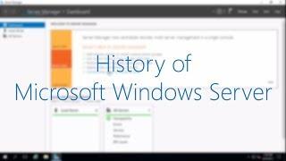 History of Microsoft Windows Server (NT 3.1 - 2016)